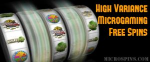 High Variance Microgaming Free Spins