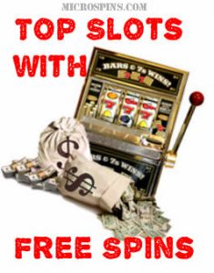 Top Slots with Free Spins from Microgaming